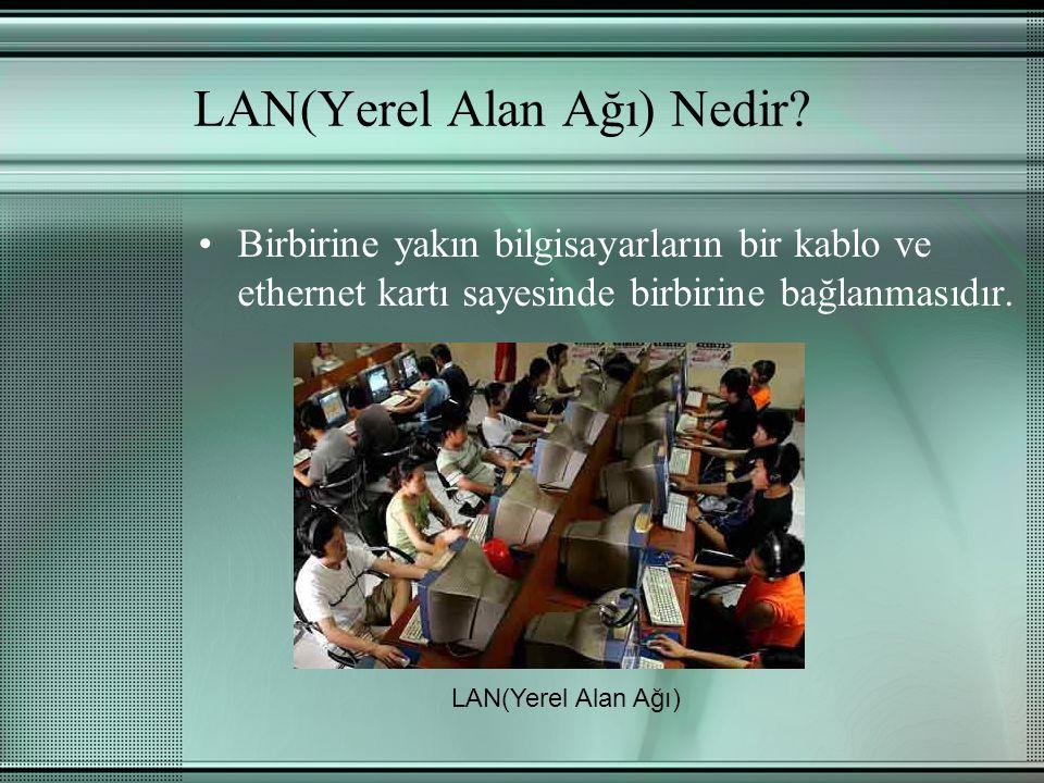 LAN(Yerel Alan Ağı) Nedir