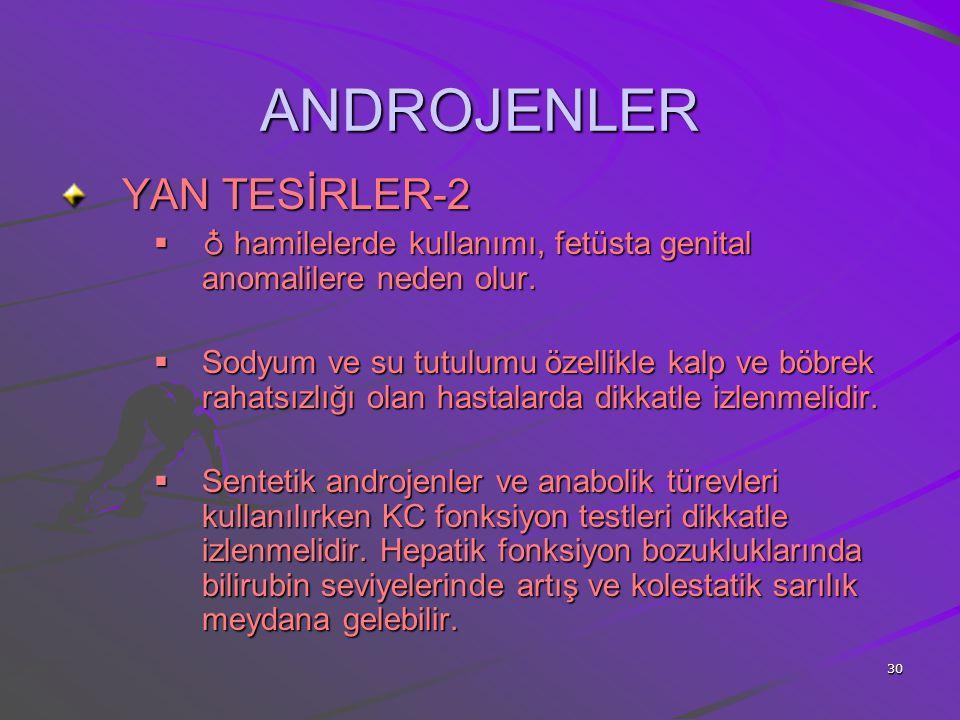 ANDROJENLER YAN TESİRLER-2