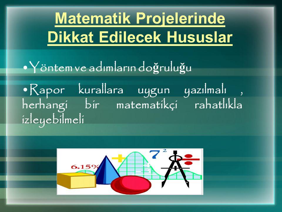 Matematik Projelerinde Dikkat Edilecek Hususlar