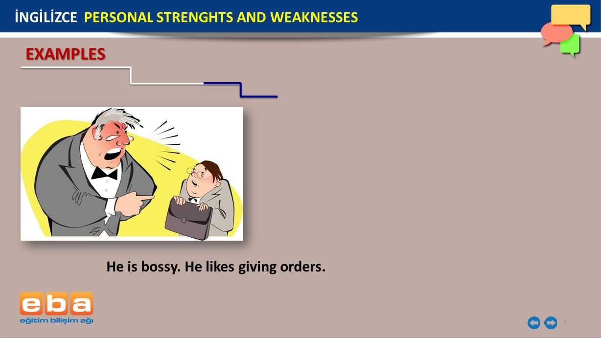 EXAMPLES İNGİLİZCE PERSONAL STRENGHTS AND WEAKNESSES