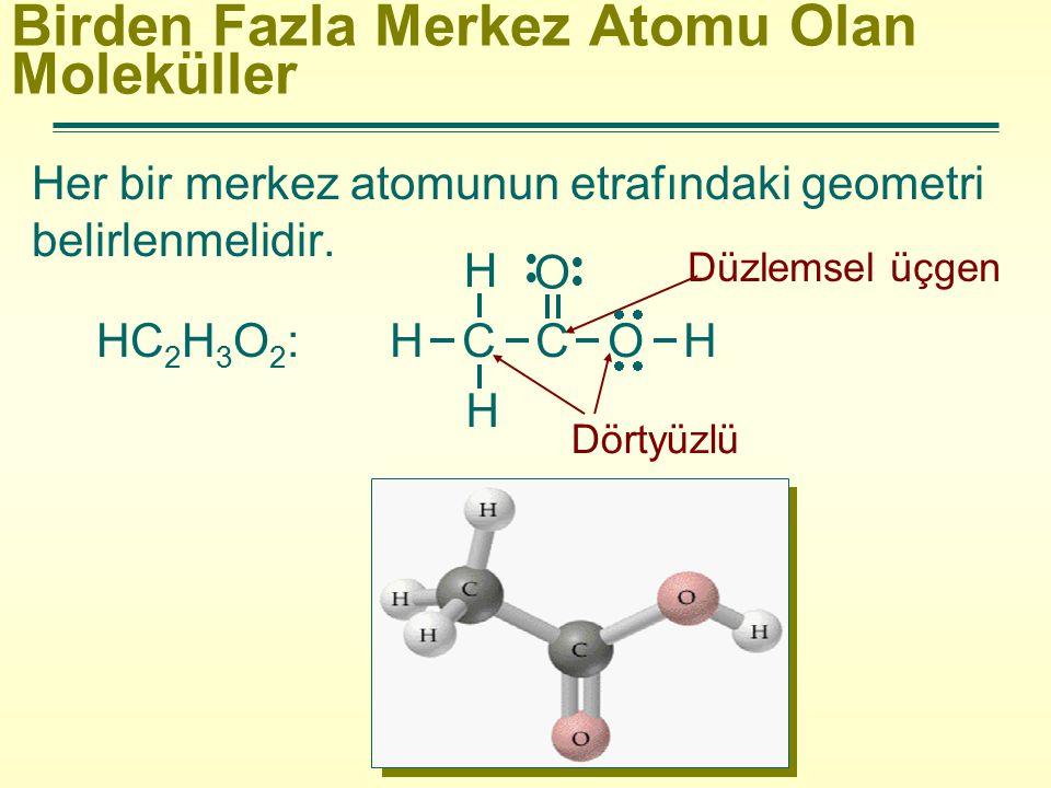 Birden Fazla Merkez Atomu Olan Moleküller