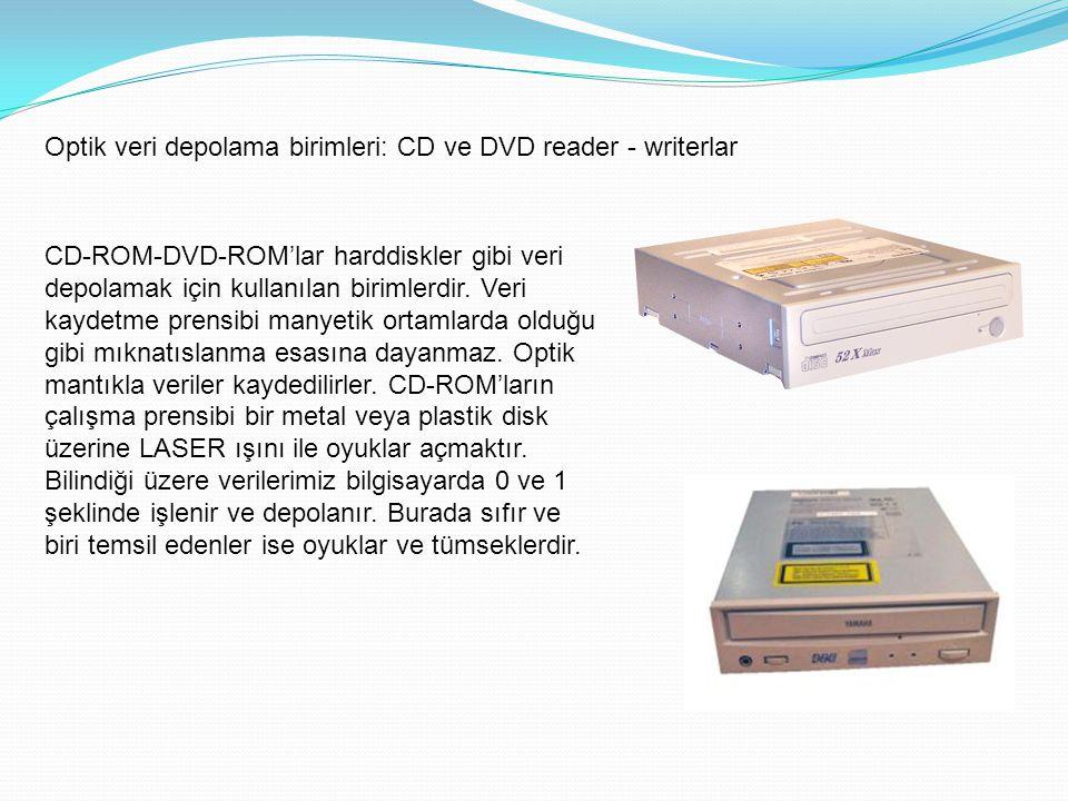 Optik veri depolama birimleri: CD ve DVD reader - writerlar