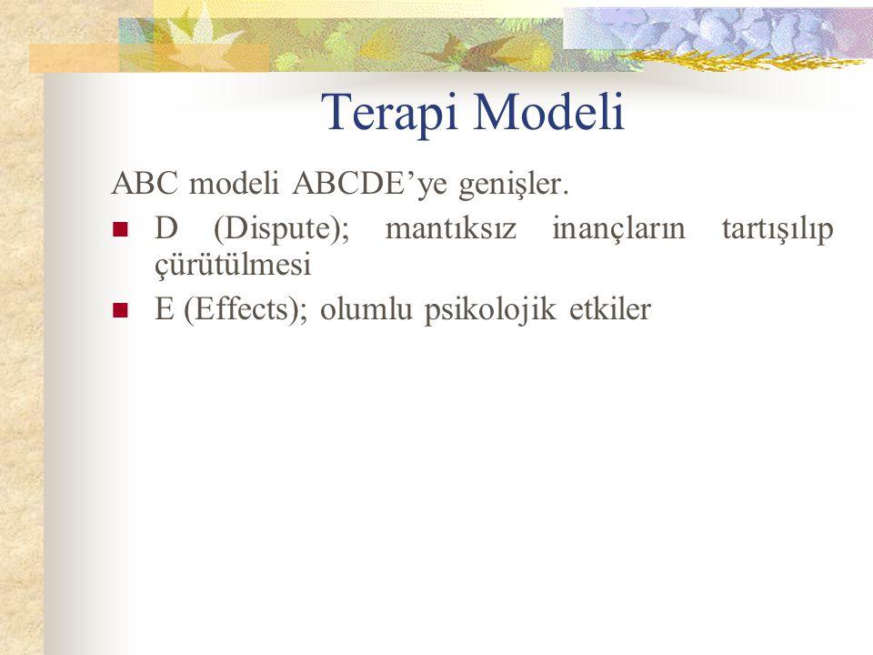 Terapi Modeli ABC modeli ABCDE'ye genişler.
