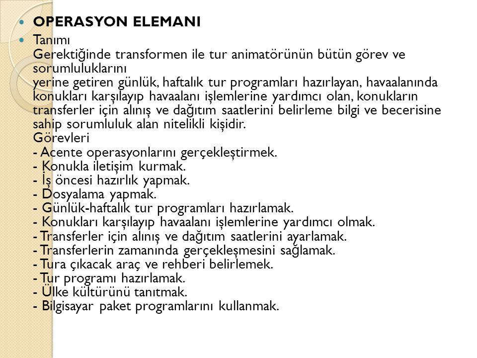 OPERASYON ELEMANI