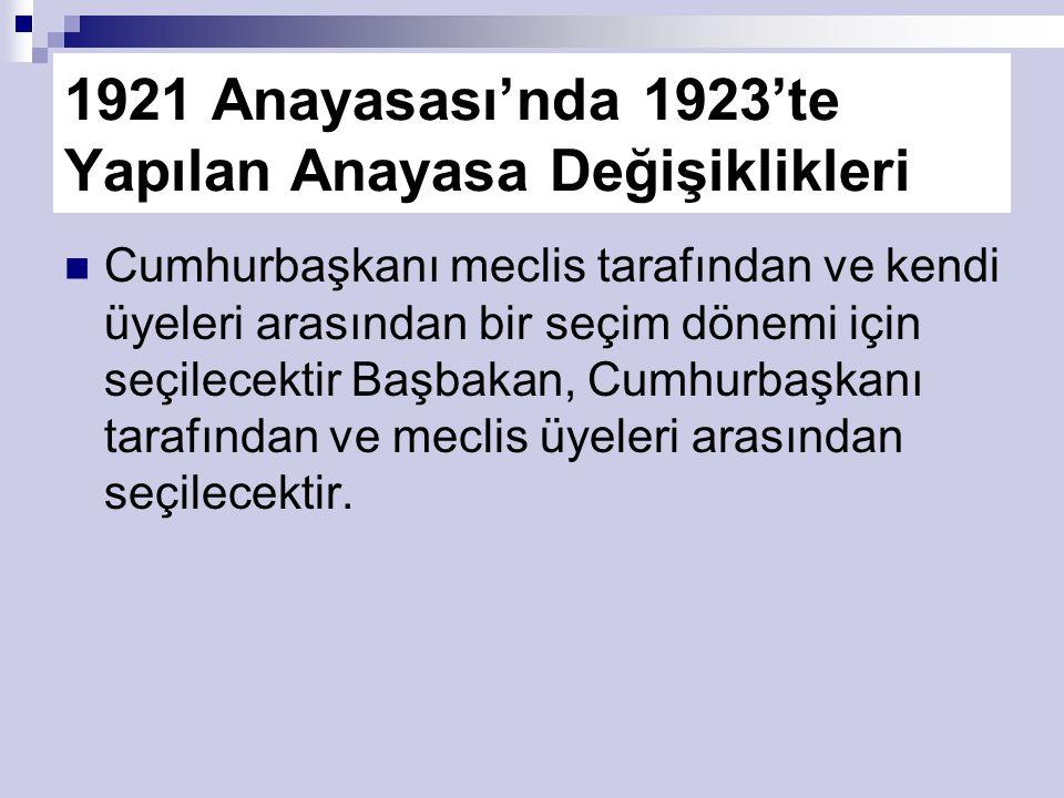 1921 Anayasası'nda 1923'te Yapılan Anayasa Değişiklikleri