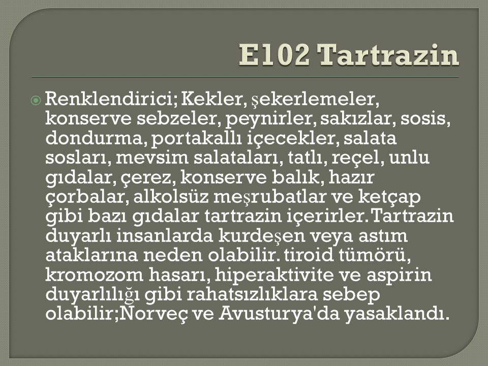 E102 Tartrazin