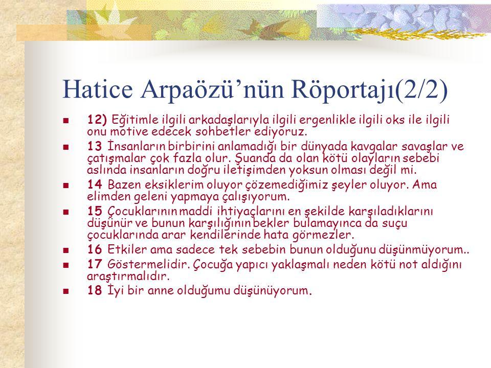 Hatice Arpaözü'nün Röportajı(2/2)