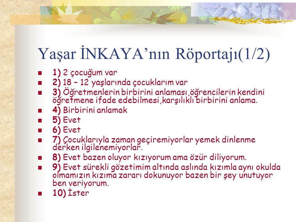 Yaşar İNKAYA'nın Röportajı(1/2)