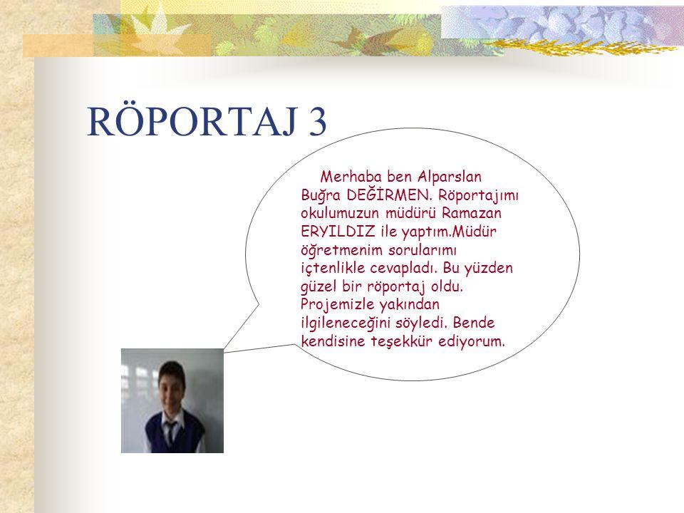 RÖPORTAJ 3