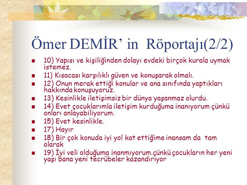 Ömer DEMİR' in Röportajı(2/2)