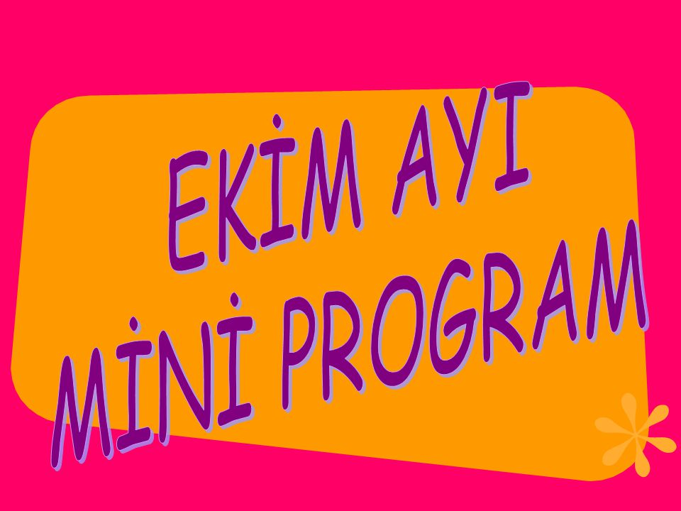 EKİM AYI MİNİ PROGRAM