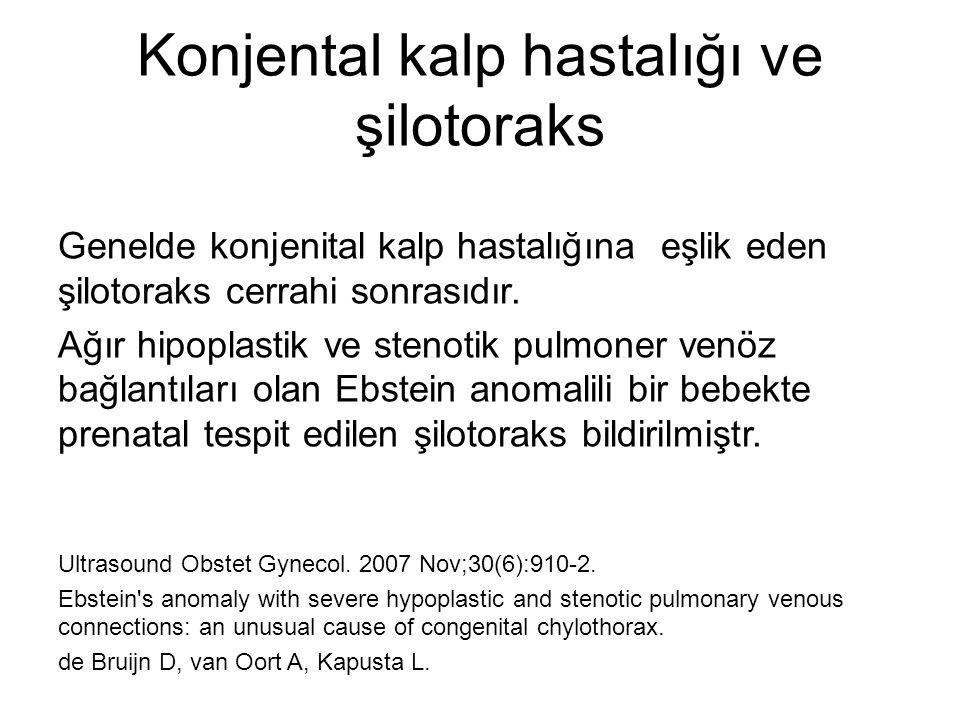 Konjental kalp hastalığı ve şilotoraks