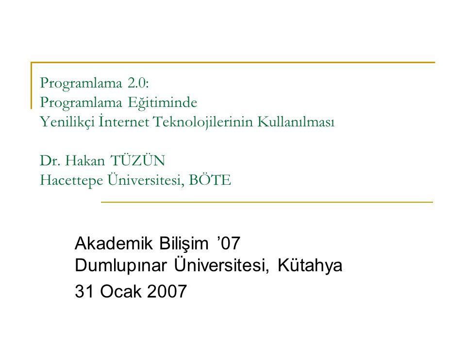 Akademik Bilişim '07 Dumlupınar Üniversitesi, Kütahya 31 Ocak 2007