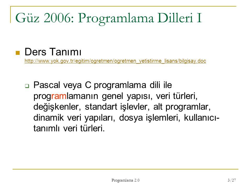 Güz 2006: Programlama Dilleri I