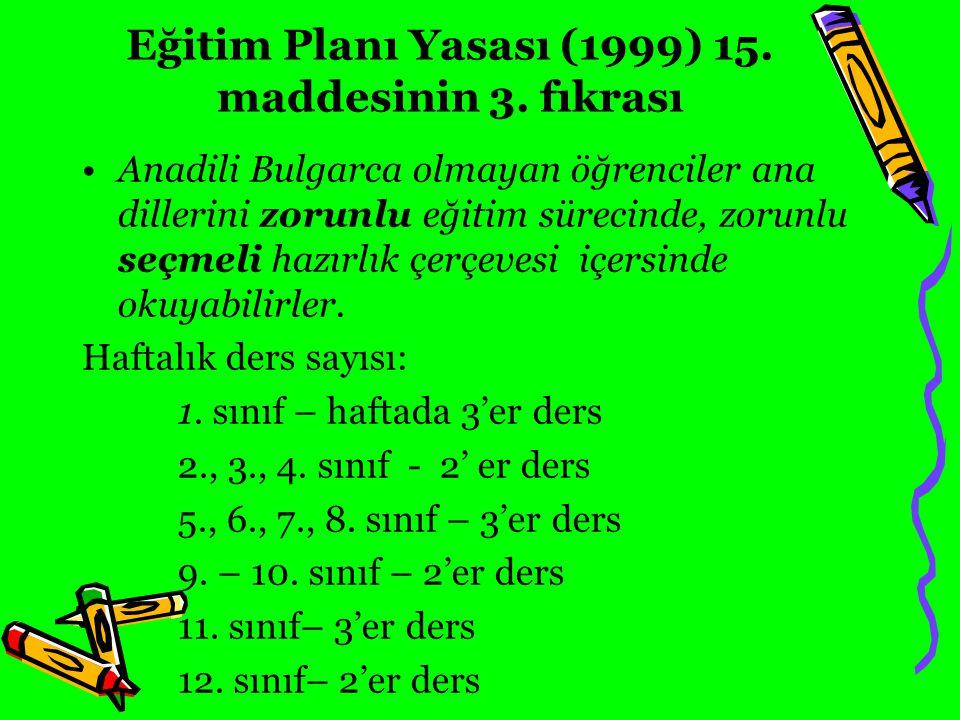 Eğitim Planı Yasası (1999) 15. maddesinin 3. fıkrası