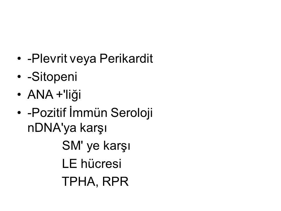 -Plevrit veya Perikardit