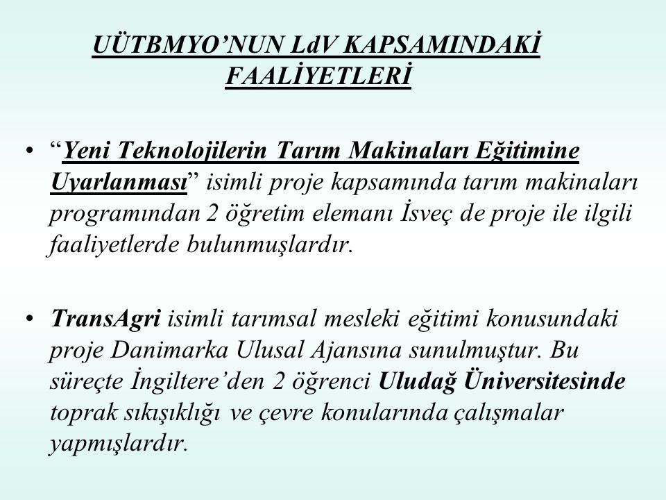 UÜTBMYO'NUN LdV KAPSAMINDAKİ FAALİYETLERİ