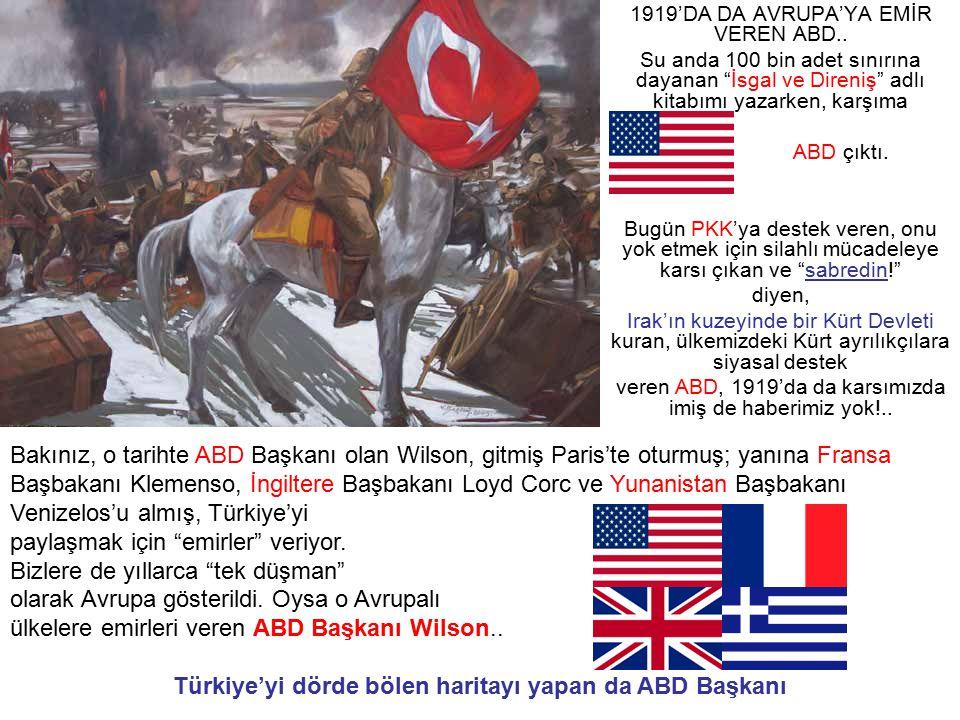 Türkiye'yi dörde bölen haritayı yapan da ABD Başkanı