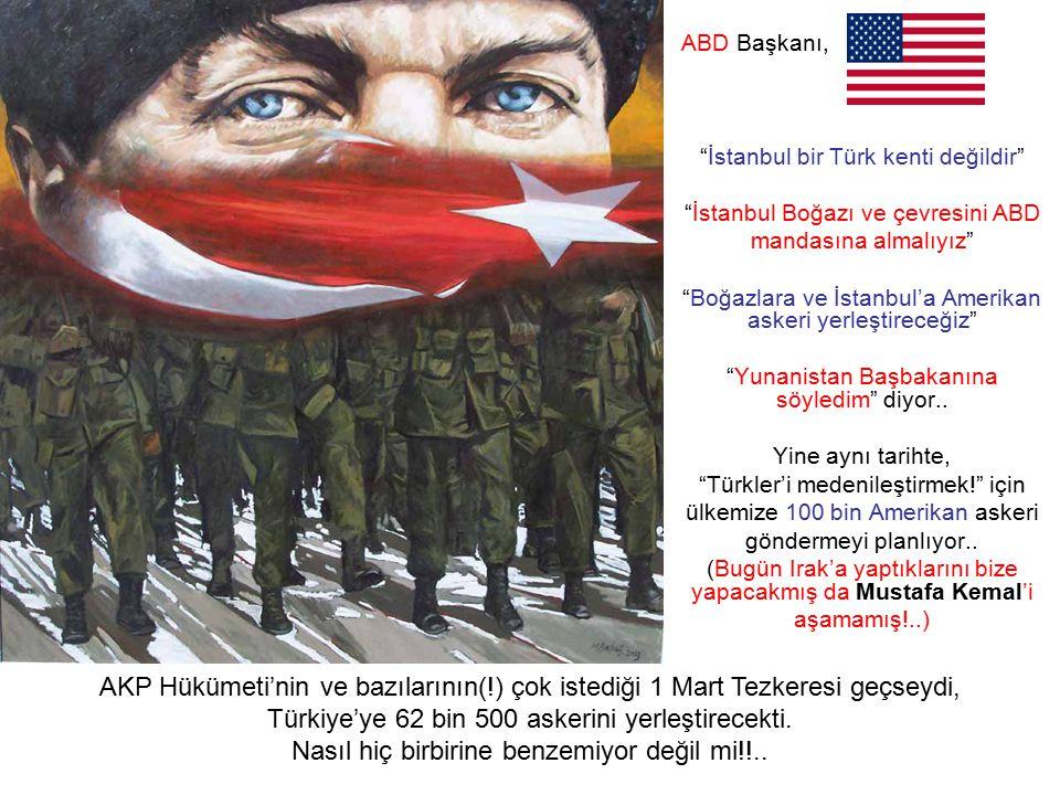 Türkiye'ye 62 bin 500 askerini yerleştirecekti.