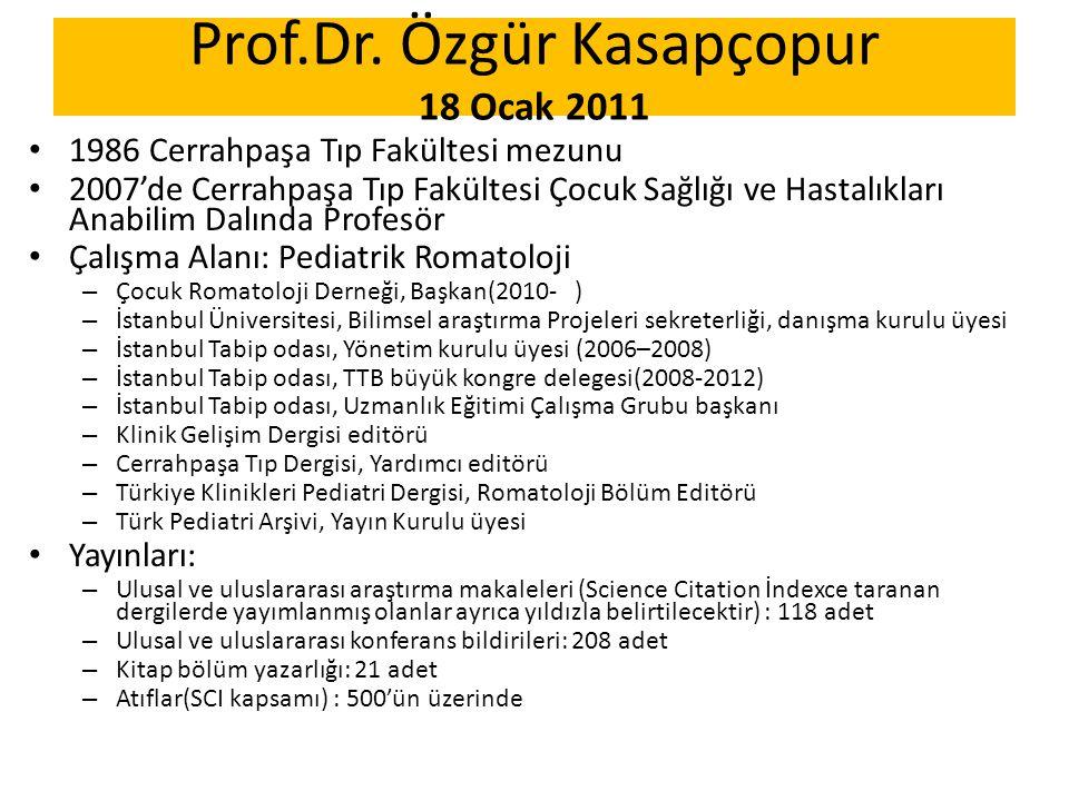 Prof.Dr. Özgür Kasapçopur 18 Ocak 2011