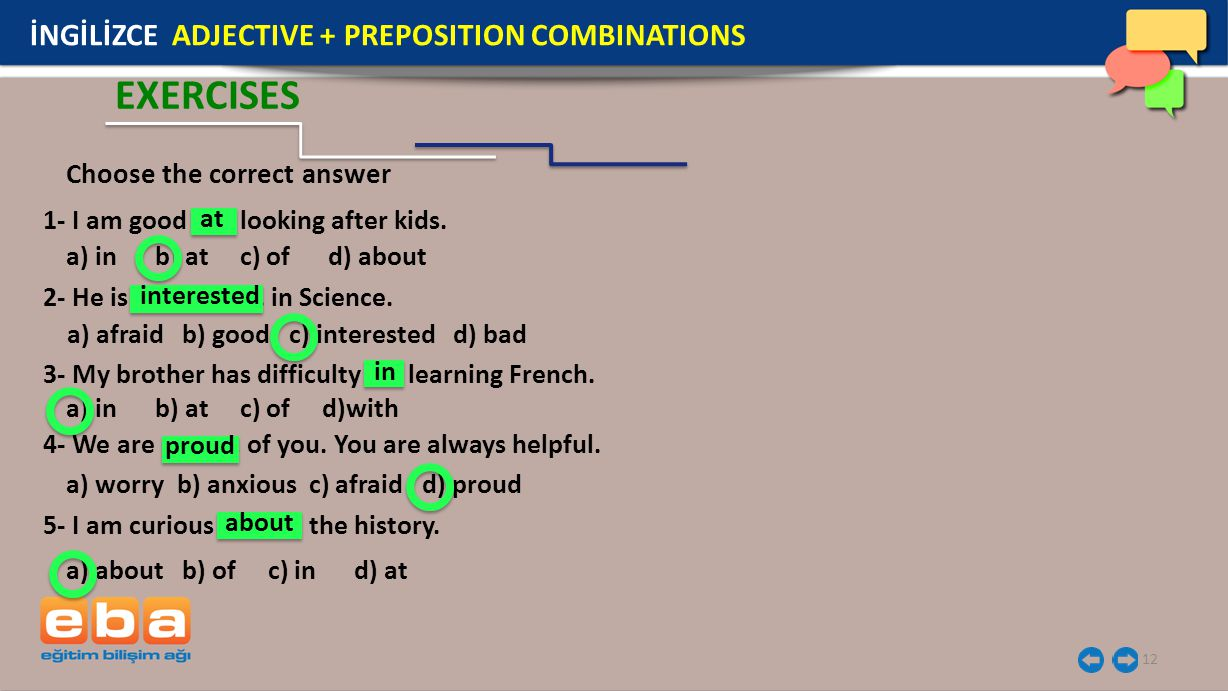 EXERCISES İNGİLİZCE ADJECTIVE + PREPOSITION COMBINATIONS