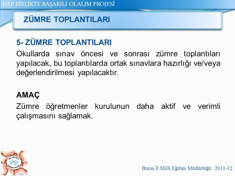ZÜMRE TOPLANTILARI 5- ZÜMRE TOPLANTILARI.