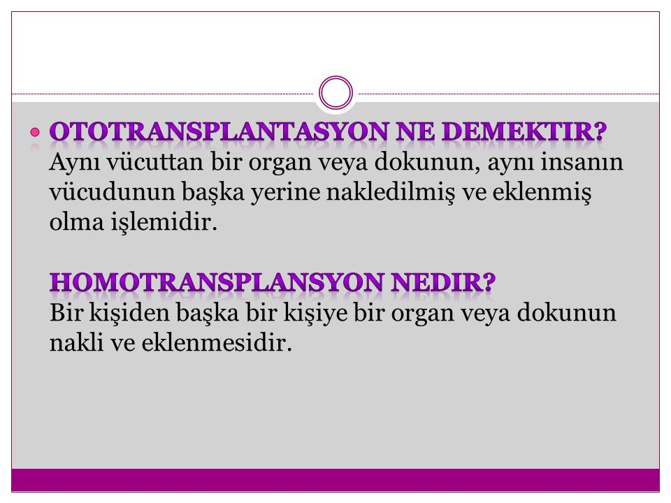 Ototransplantasyon ne demektir