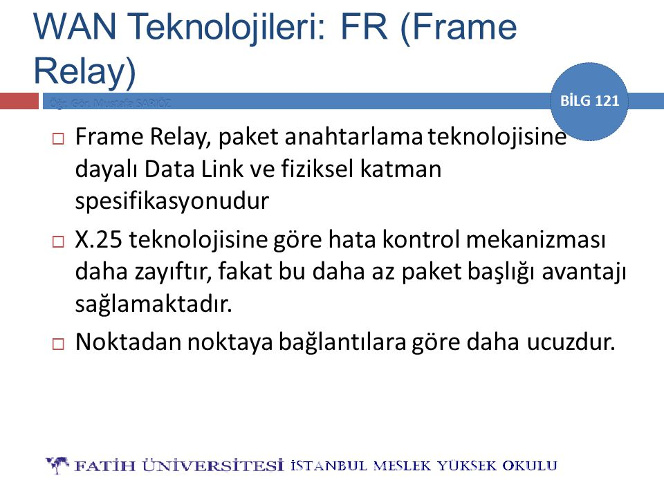 WAN Teknolojileri: FR (Frame Relay)