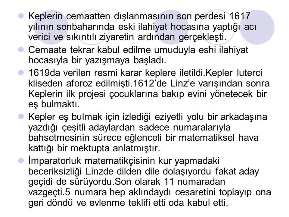 Keplerin cemaatten dışlanmasının son perdesi 1617 yılının sonbaharında eski ilahiyat hocasına yaptığı acı verici ve sıkıntılı ziyaretin ardından gerçekleşti.