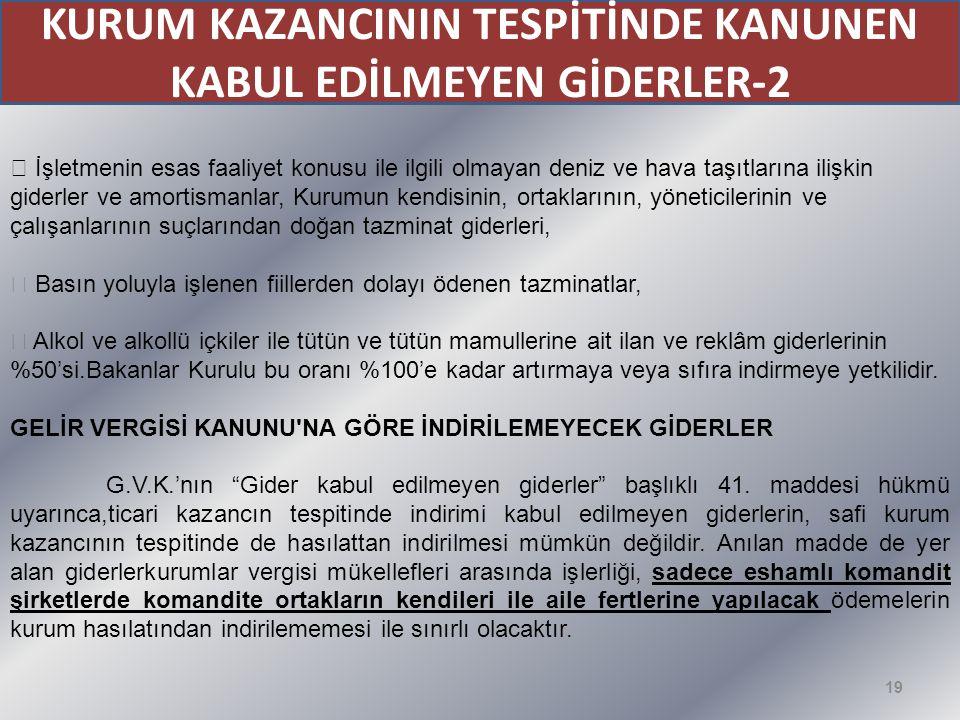 KURUM KAZANCININ TESPİTİNDE KANUNEN KABUL EDİLMEYEN GİDERLER-2