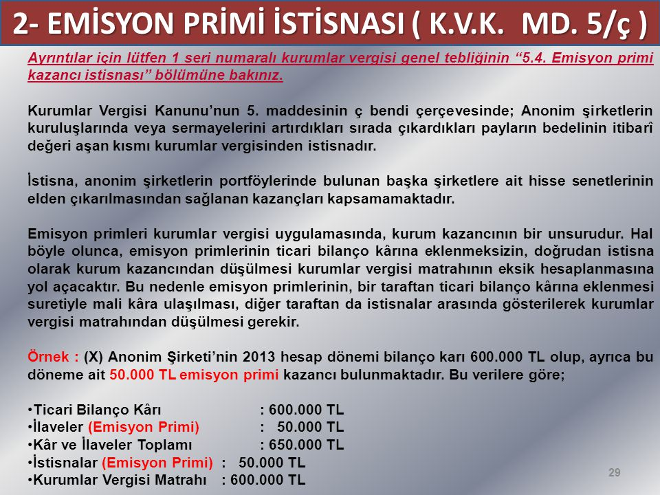 2- EMİSYON PRİMİ İSTİSNASI ( K.V.K. MD. 5/ç )