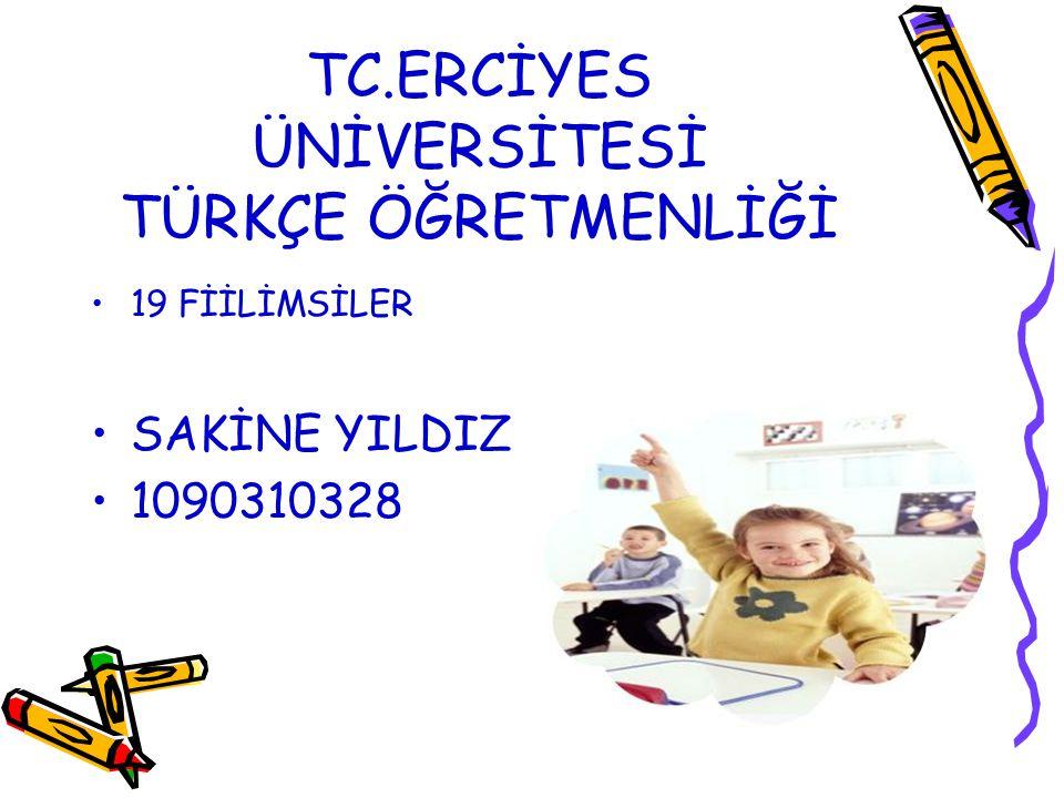TC.ERCİYES ÜNİVERSİTESİ TÜRKÇE ÖĞRETMENLİĞİ