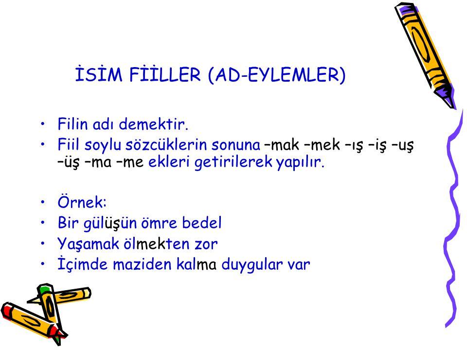 İSİM FİİLLER (AD-EYLEMLER)