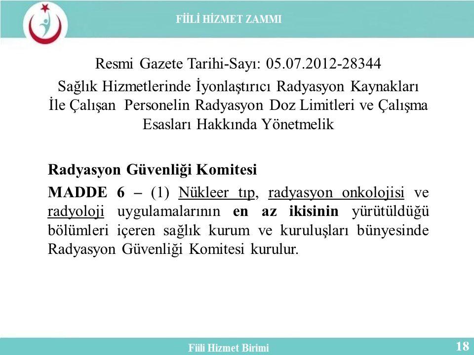 Resmi Gazete Tarihi-Sayı: 05.07.2012-28344