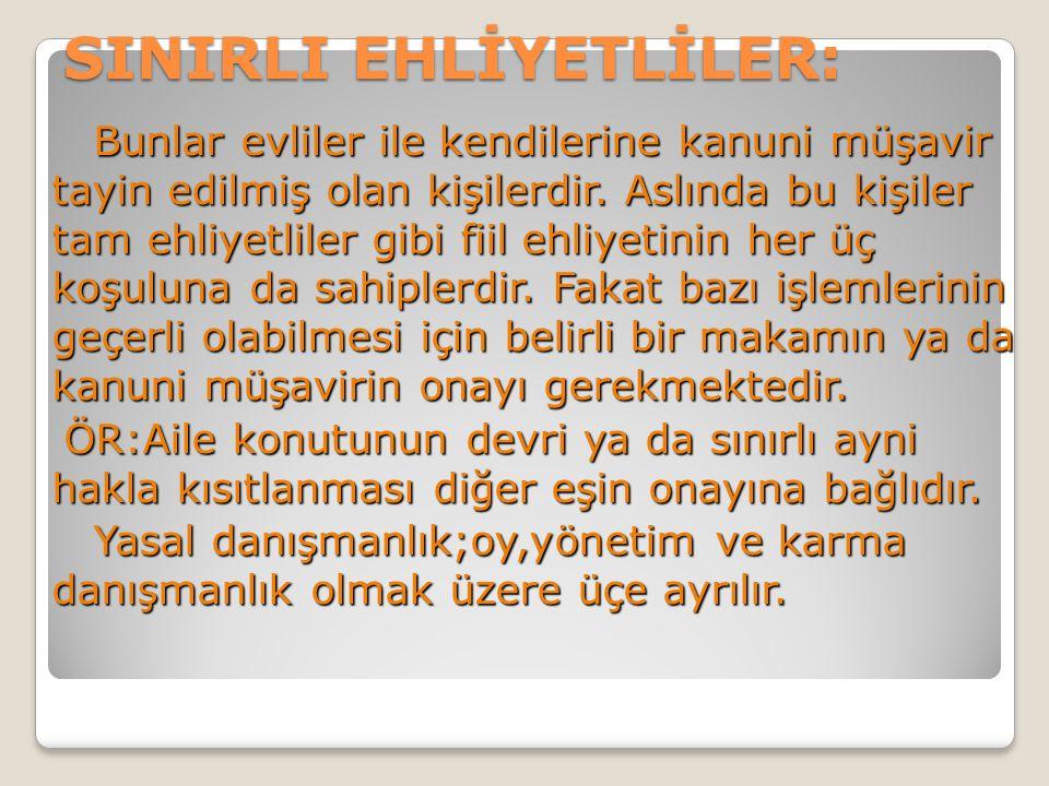 SINIRLI EHLİYETLİLER: