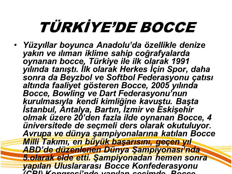 TÜRKİYE'DE BOCCE