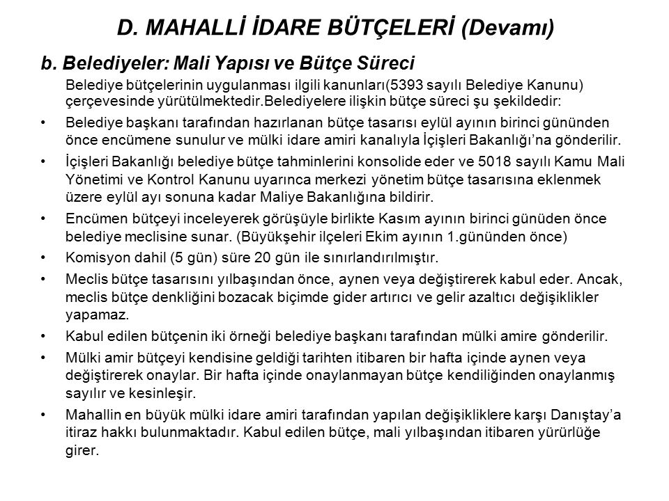 D. MAHALLİ İDARE BÜTÇELERİ (Devamı)