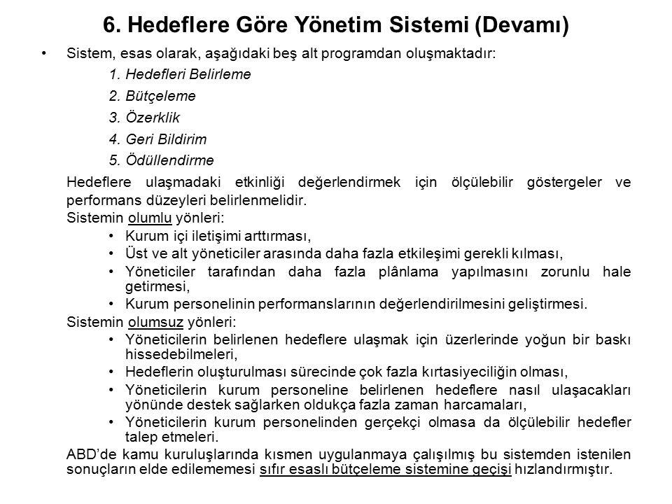 6. Hedeflere Göre Yönetim Sistemi (Devamı)