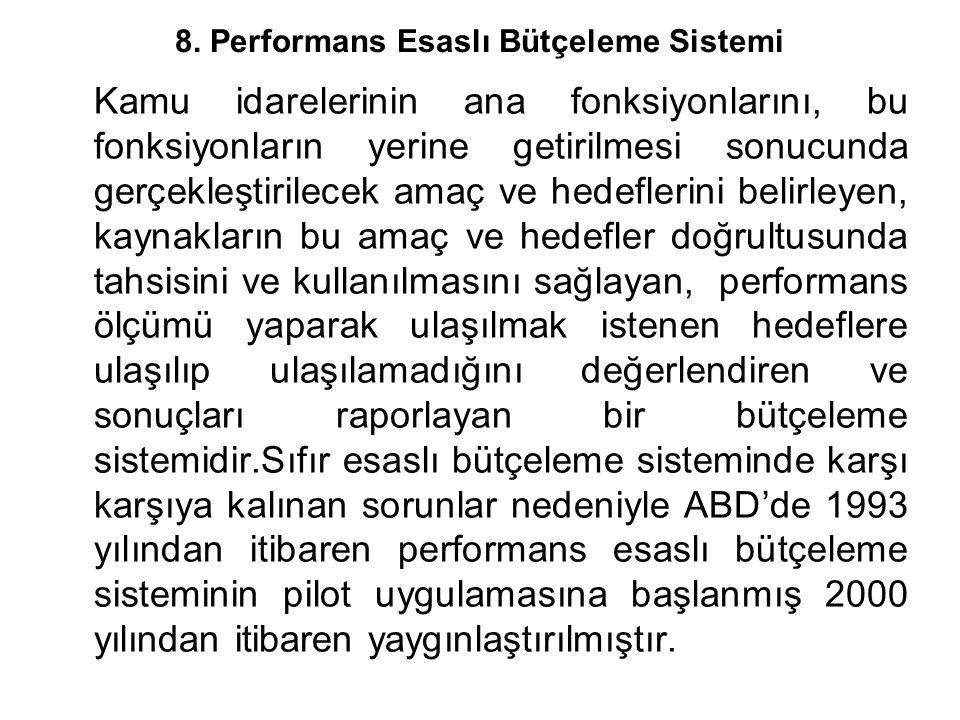 8. Performans Esaslı Bütçeleme Sistemi
