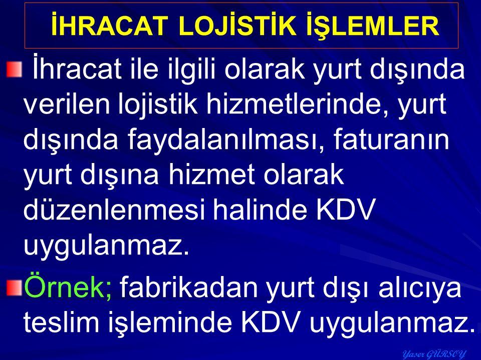 İHRACAT LOJİSTİK İŞLEMLER