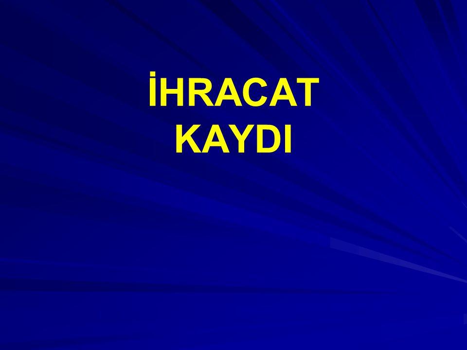 İHRACAT KAYDI