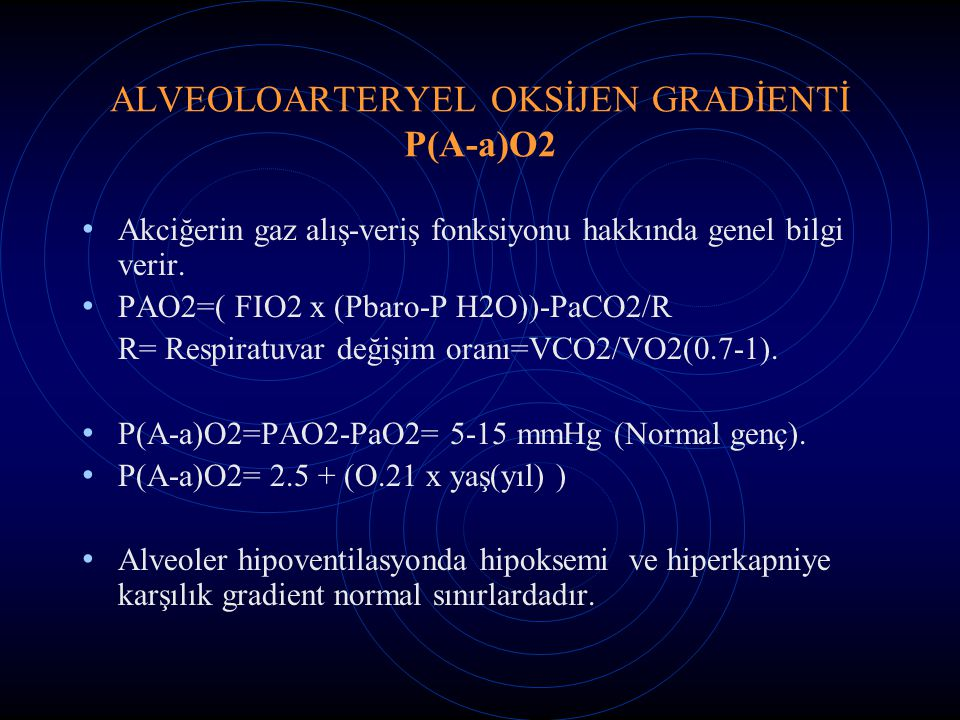 ALVEOLOARTERYEL OKSİJEN GRADİENTİ P(A-a)O2