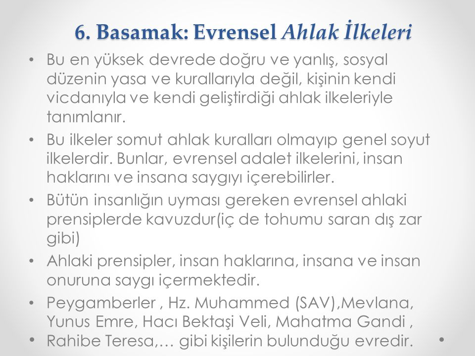 6. Basamak: Evrensel Ahlak İlkeleri