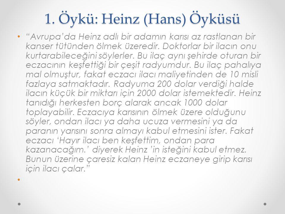 1. Öykü: Heinz (Hans) Öyküsü