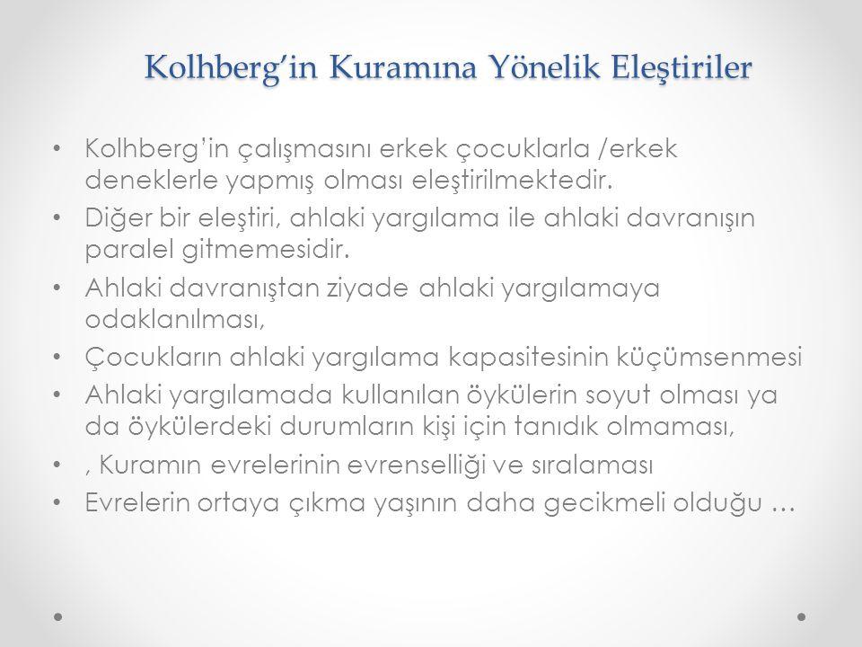 Kolhberg'in Kuramına Yönelik Eleştiriler