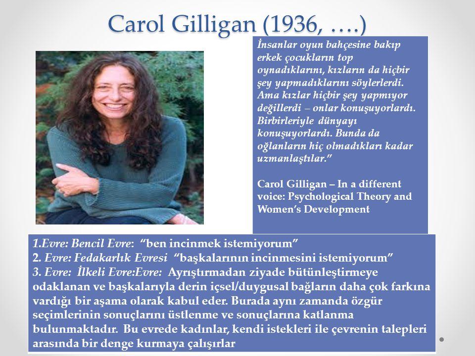 Carol Gilligan (1936, ….)