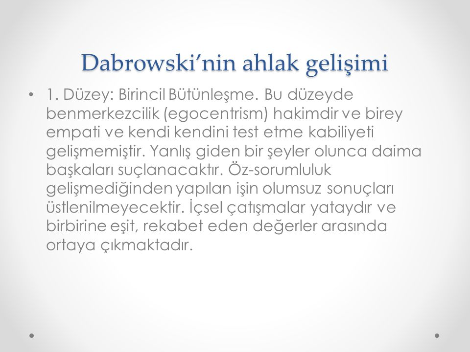 Dabrowski'nin ahlak gelişimi