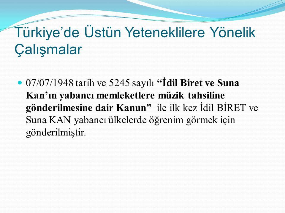 Türkiye'de Üstün Yeteneklilere Yönelik Çalışmalar