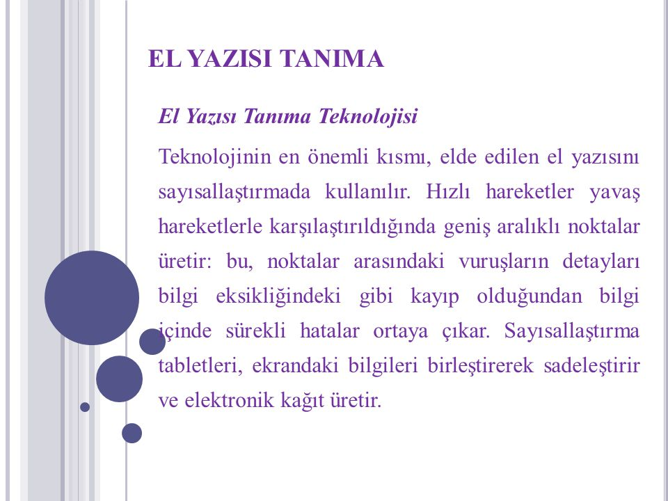 EL YAZISI TANIMA El Yazısı Tanıma Teknolojisi
