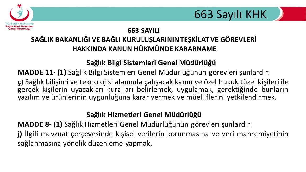 663 Sayılı KHK Sağlık Bilgi Sistemleri Genel Müdürlüğü